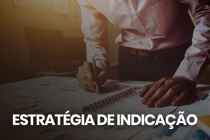 5 dicas de estratégia de indicação