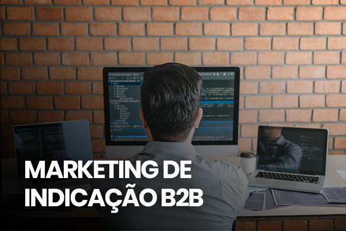marketing de indicação b2b
