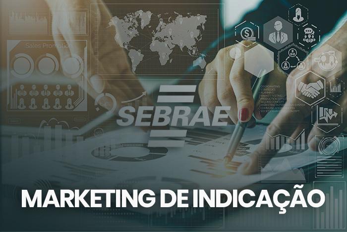 Sebrae elege Marketing de Indicação como a principal tendência de 2020